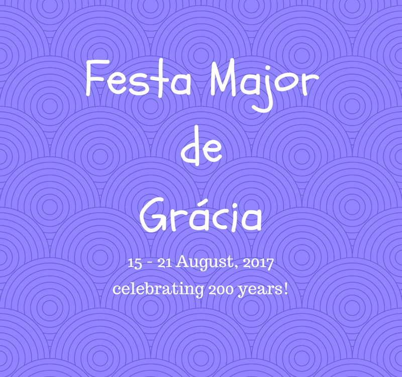 Festa Major de Grácia: 15 to 21 August 2017